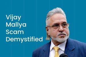 Demystifying Vijay Mallya Scam