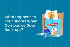 What Happens to Your Shares When Companies Goes Bankrupt Cover