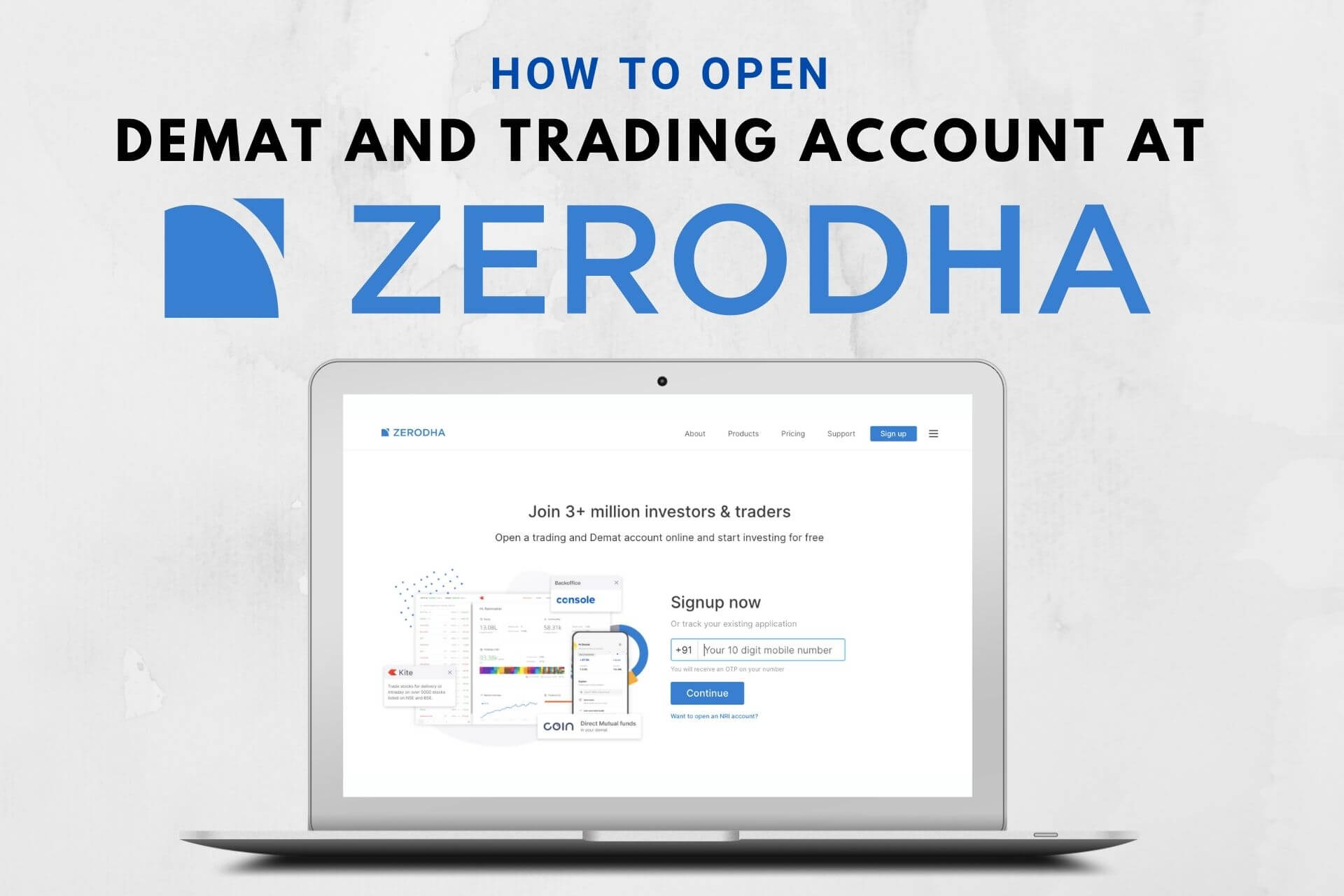 How to Open a Demat and Trading Account at Zerodha step by step