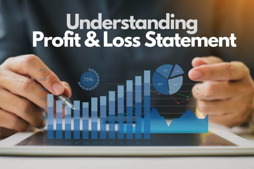 Understanding Profit & Loss Statement How to Read a companies P & L statement