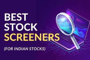 3 Best Ever Stock Screeners For Indian Investors cover