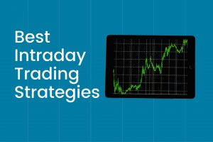4 Best Intraday Trading Strategies for Beginners