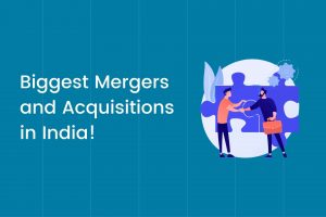Biggest Mergers and Acquisitions in India Cover