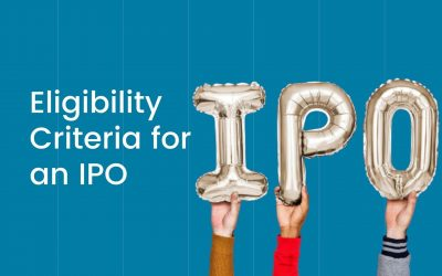 Eligibility Criteria for an IPO: Requirements for a company to Go Public!