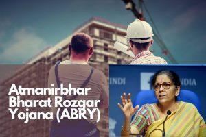 Atmanirbhar Bharat Rozgar Yojana (ABRY)
