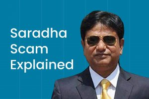 Saradha SCAM explained Saradha Chit Fund SCAM
