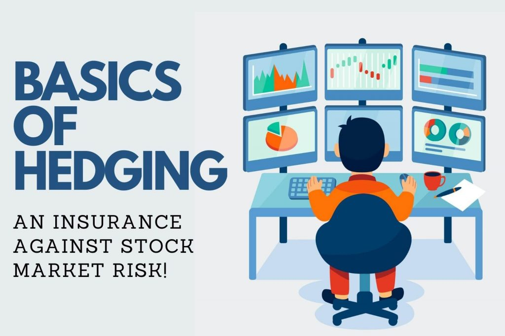 BASICS OF HEDGING - What is Hedging in Stock Market