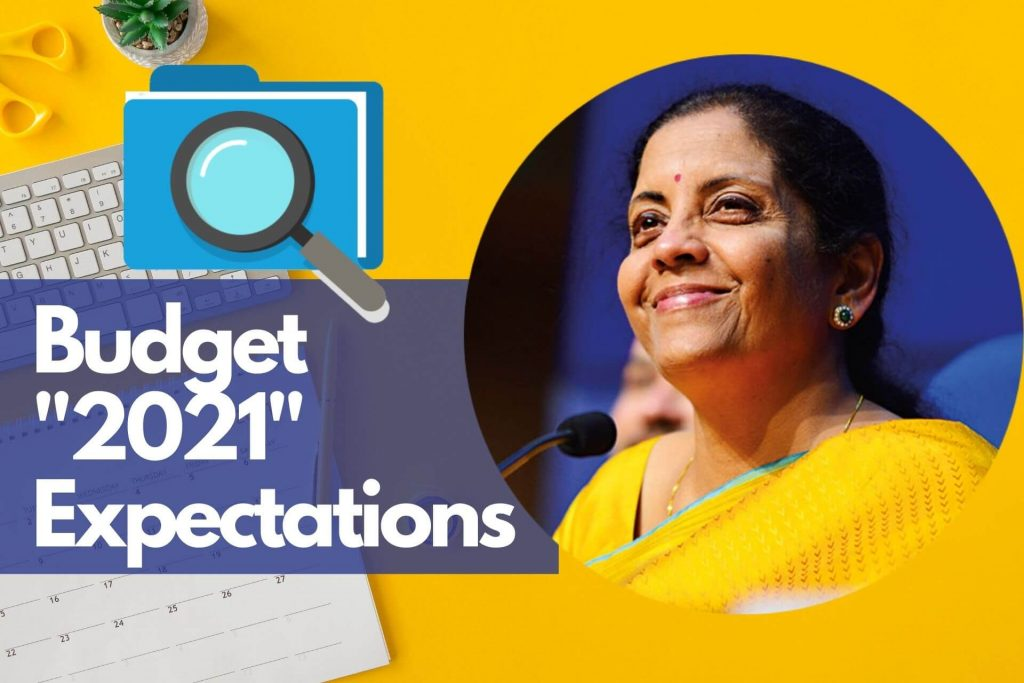 Budget 2021 Expectations Nirmala Sitharaman