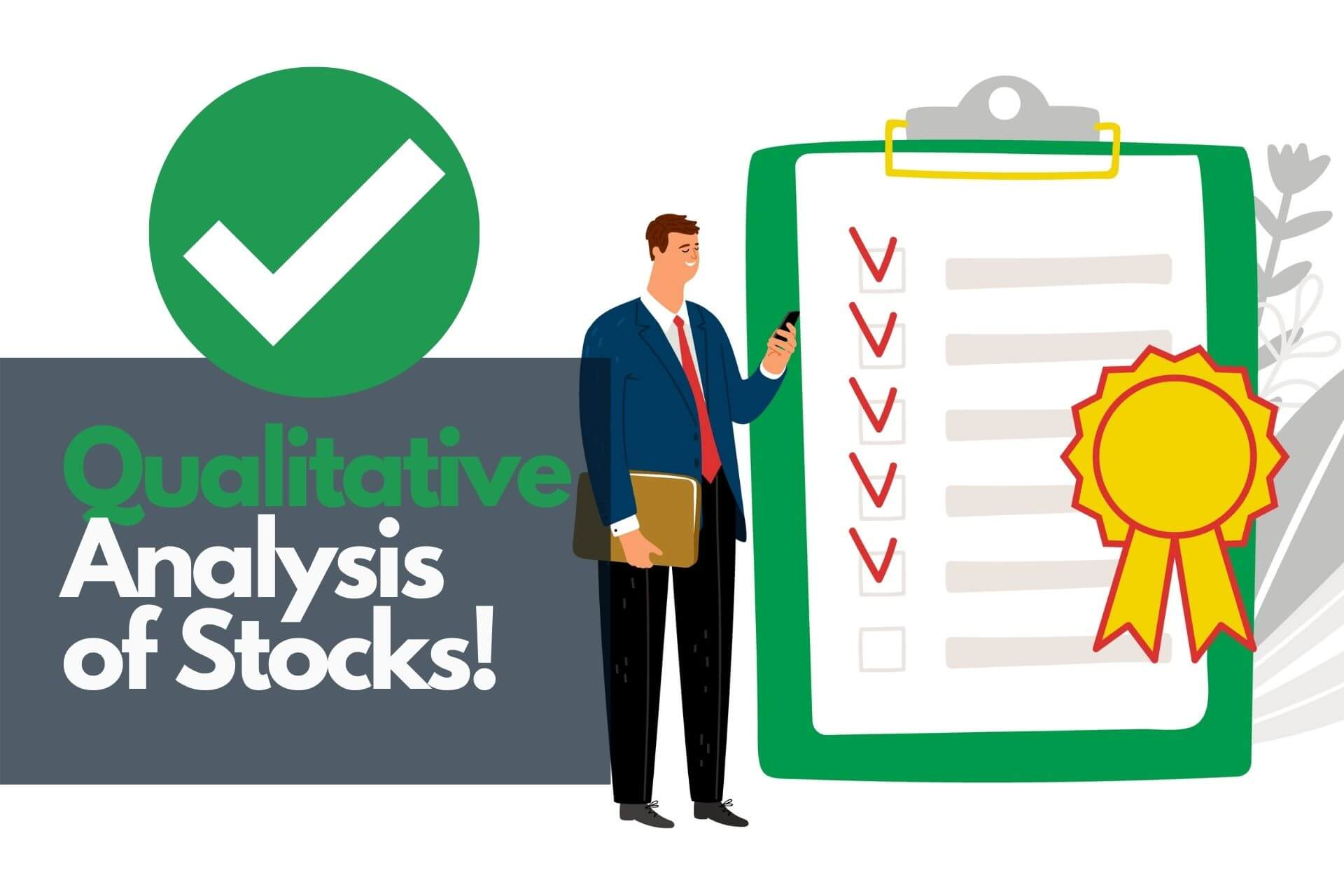 Qualitative Analysis of stocks basics