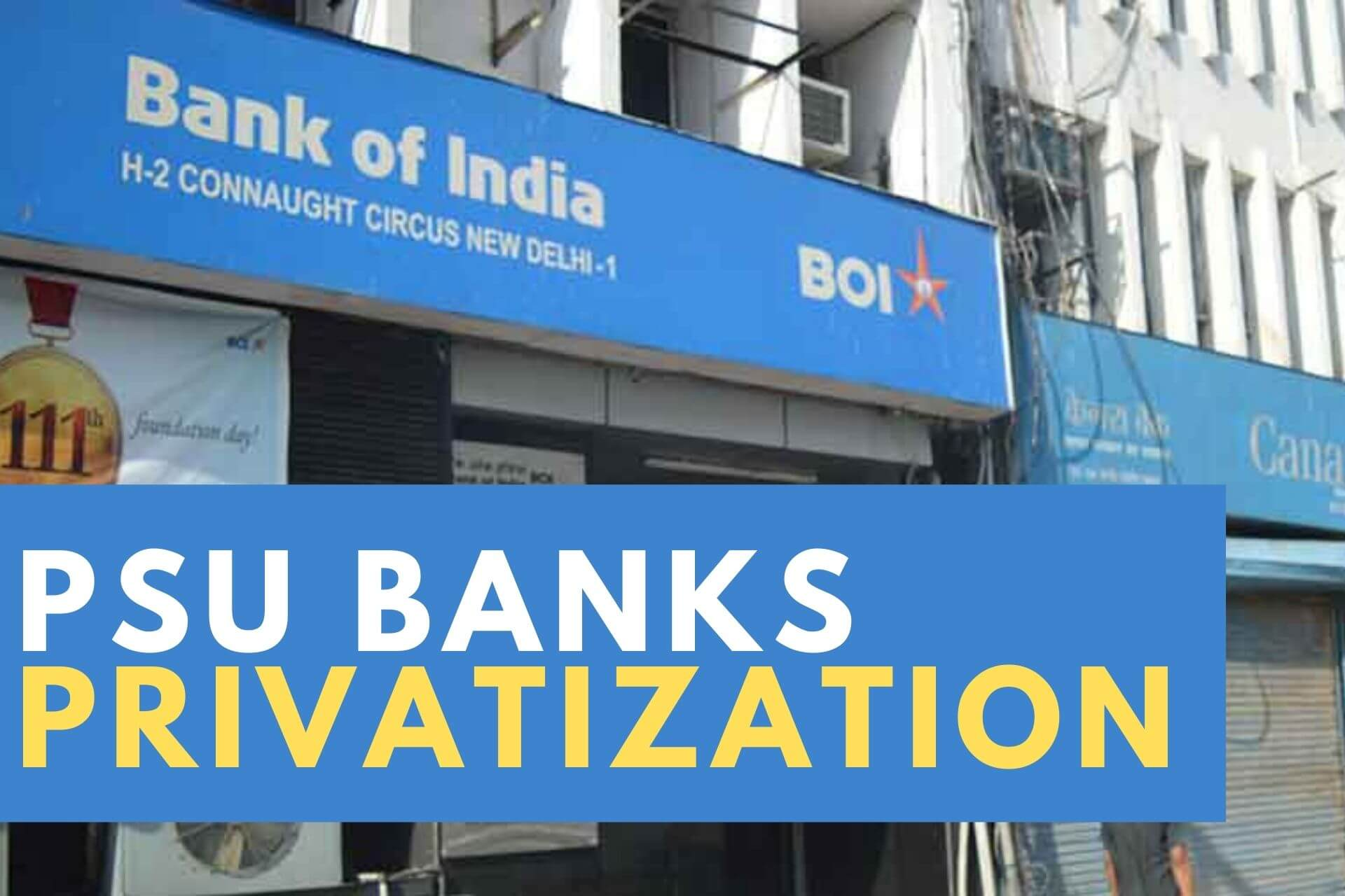 Why Privatization of PSU banks explained
