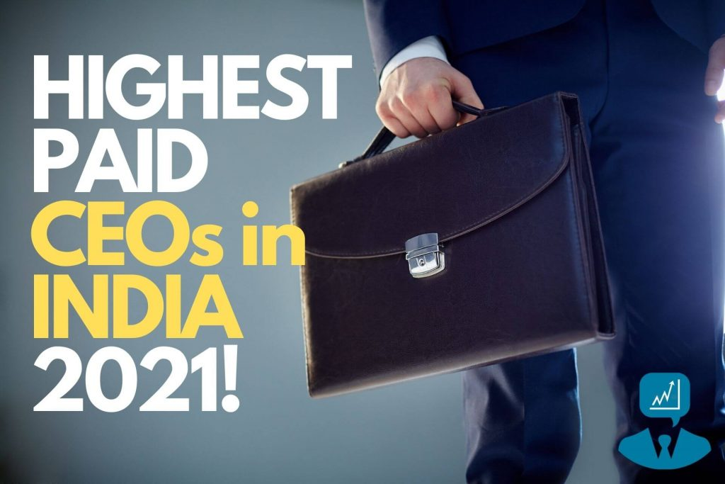List of Highest Paid CEOs in India