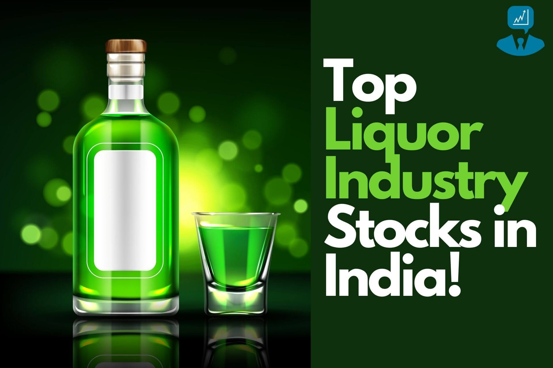 Top Liquor Industry Stocks in India - Best liquor stocks india