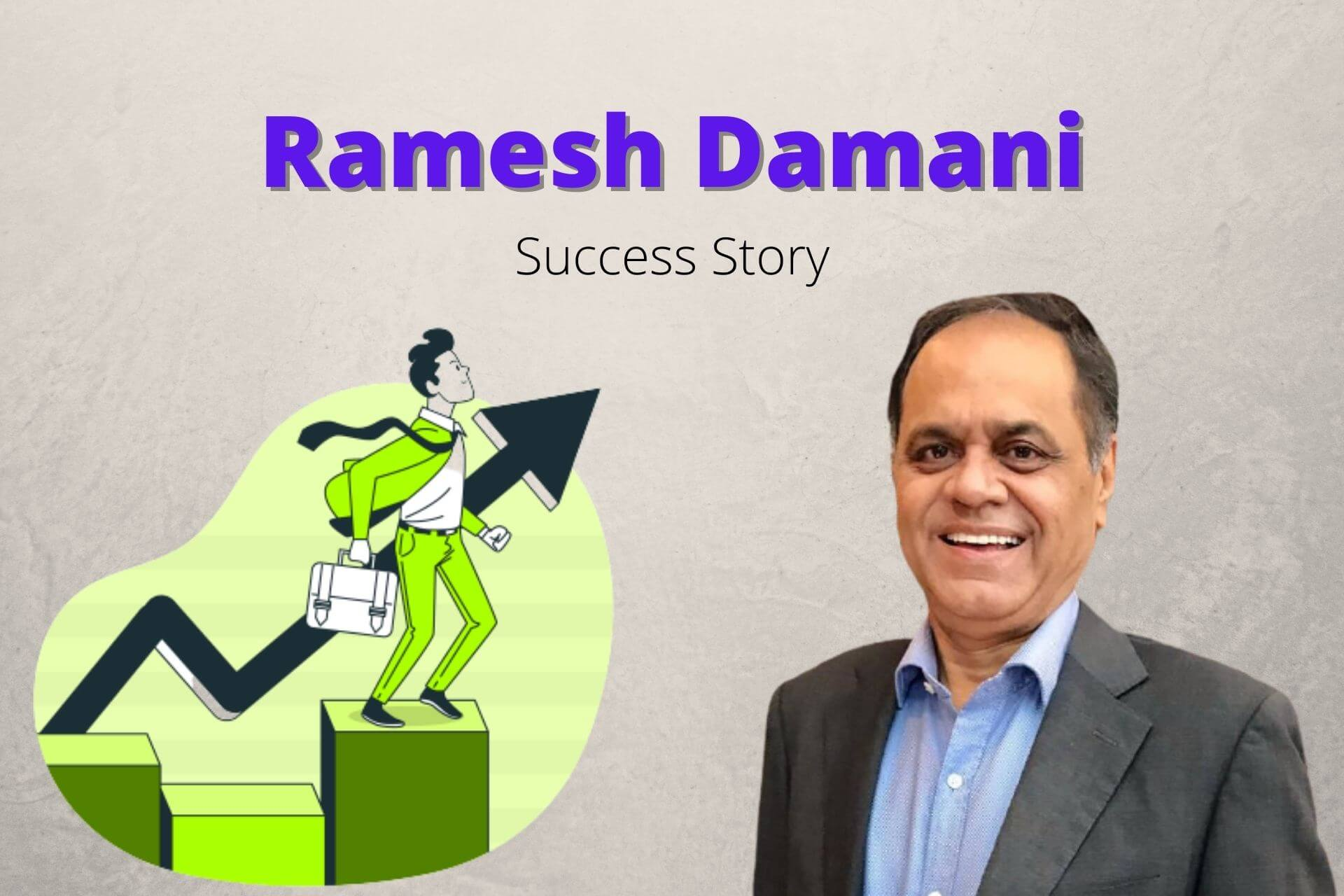 Ramesh Damani Success Story – Journey, Mistakes & Advice to Investors!