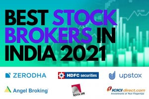 list of BEST STOCK BROKERS IN INDIA 2021 for demat and trading account