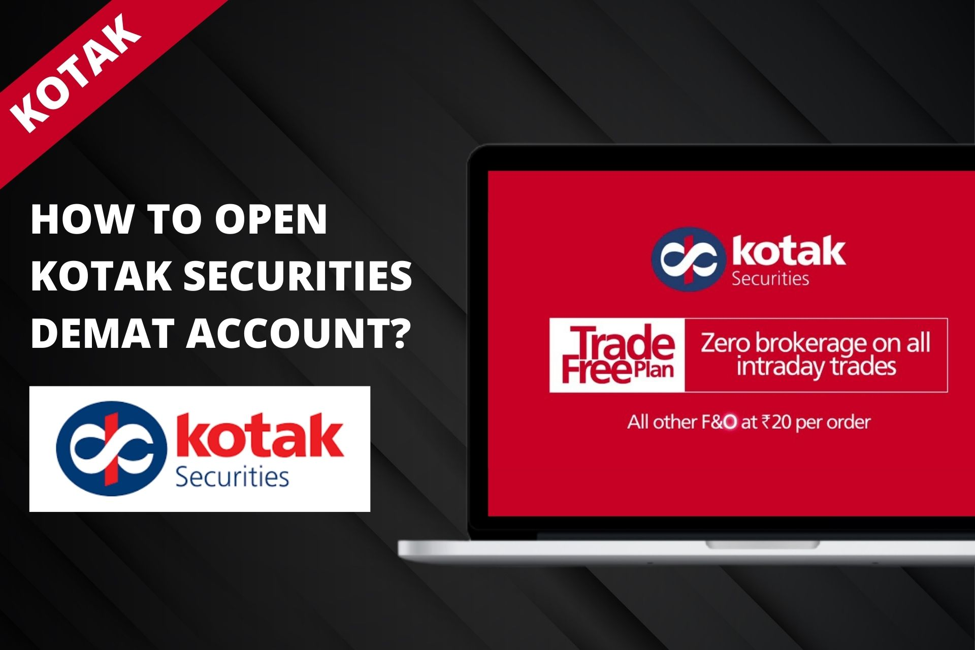 How to Open Demat Account with Kotak Securities - Trade FREE Plan cover