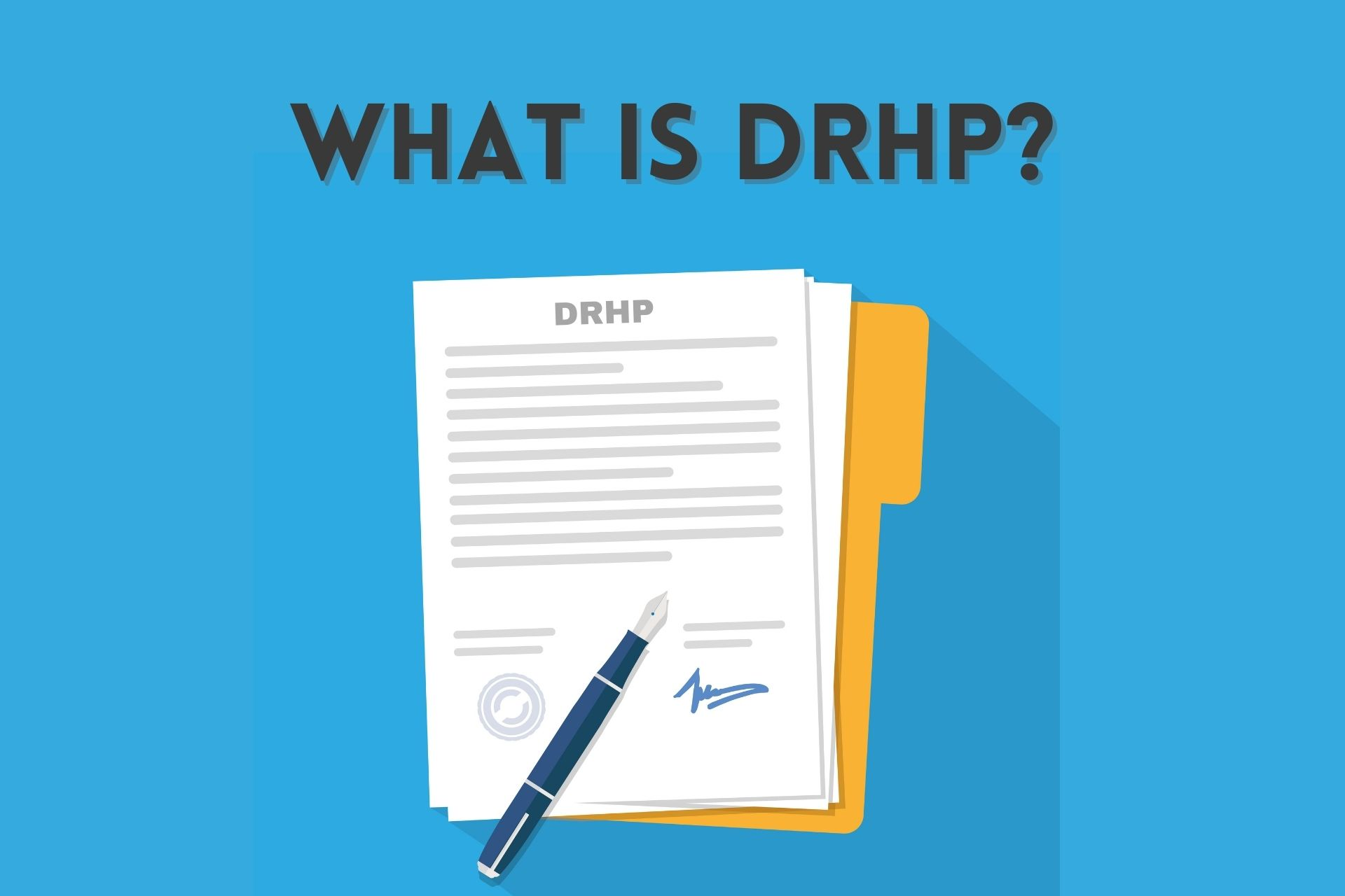 What is DRHP in IPO? Draft Red Herring Prospectus Explained!