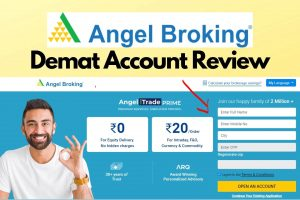 Angel Broking Review - Demat & Trading Account Honest Review