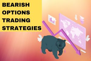 Bearish Options Trading Strategies - How to Use Options in Bearish Market? cover