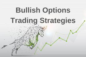 Bullish Options Trading Strategies - How to Use Options in Bullish Market? cover