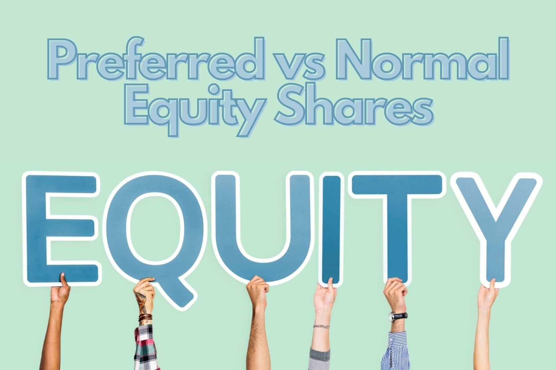 Preferred vs Normal Equity Shares – What's the Difference?