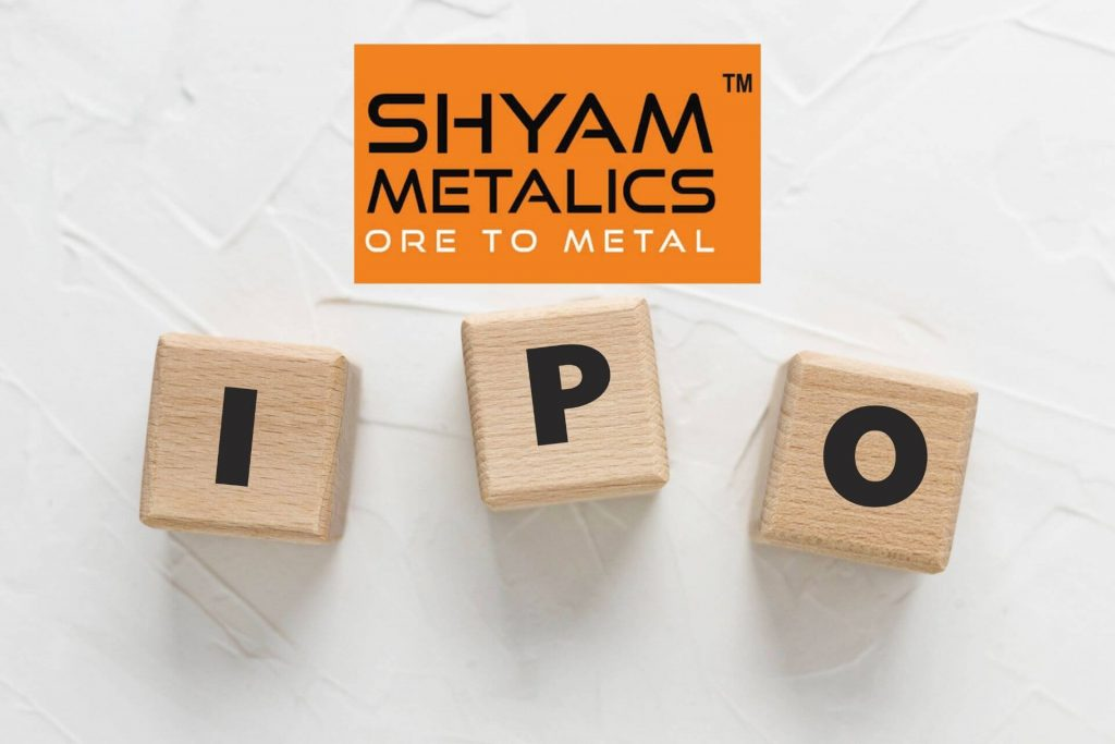 Shyam Metalics IPO Review 2021 – IPO Price, Offer Dates & Details! cover