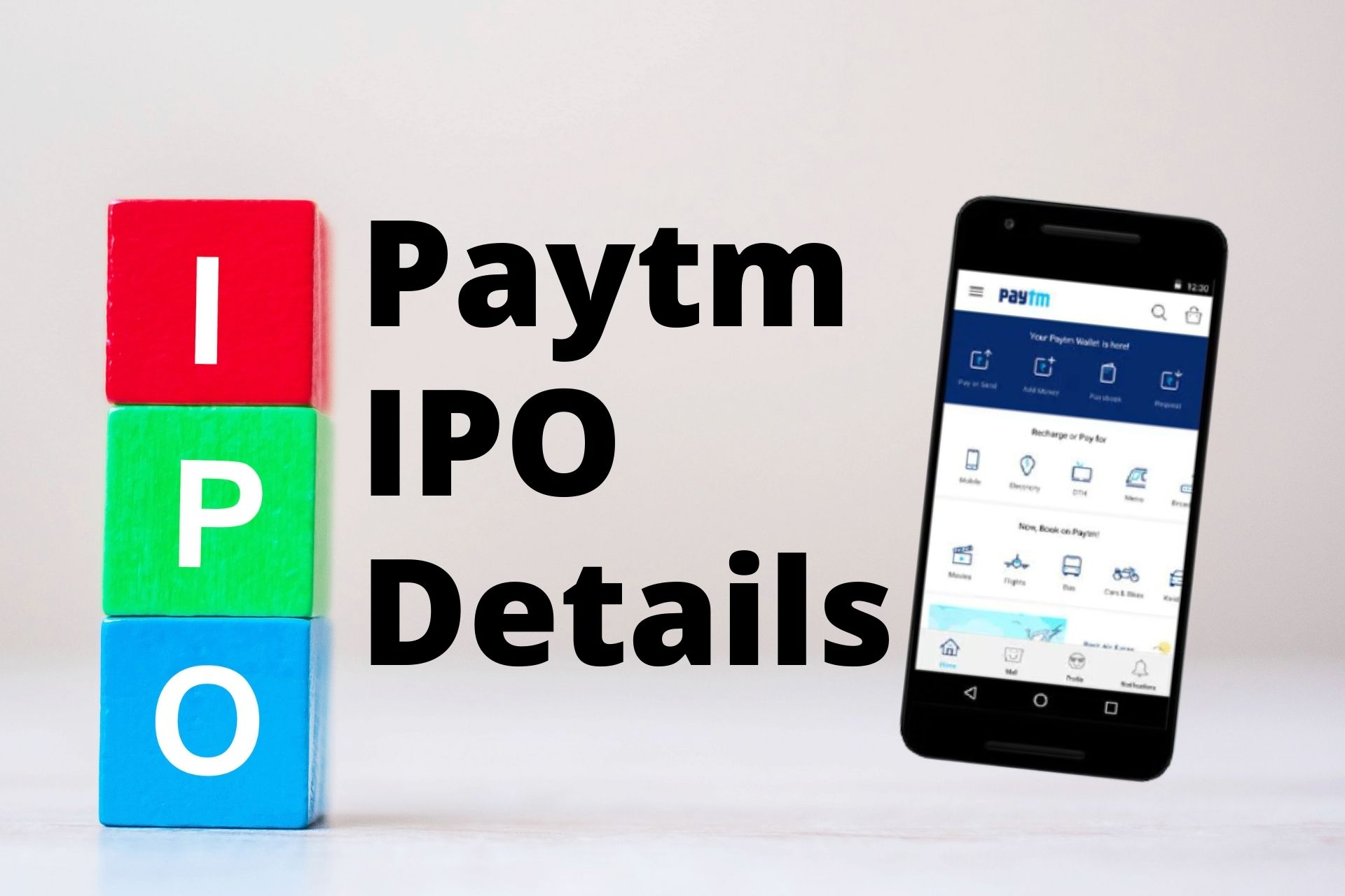 Paytm IPO Details (2021): Everything You need to know on India's Largest IPO!