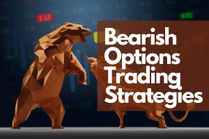 Bearish Options Trading Strategies - How to Use Options in Bearish Market cover