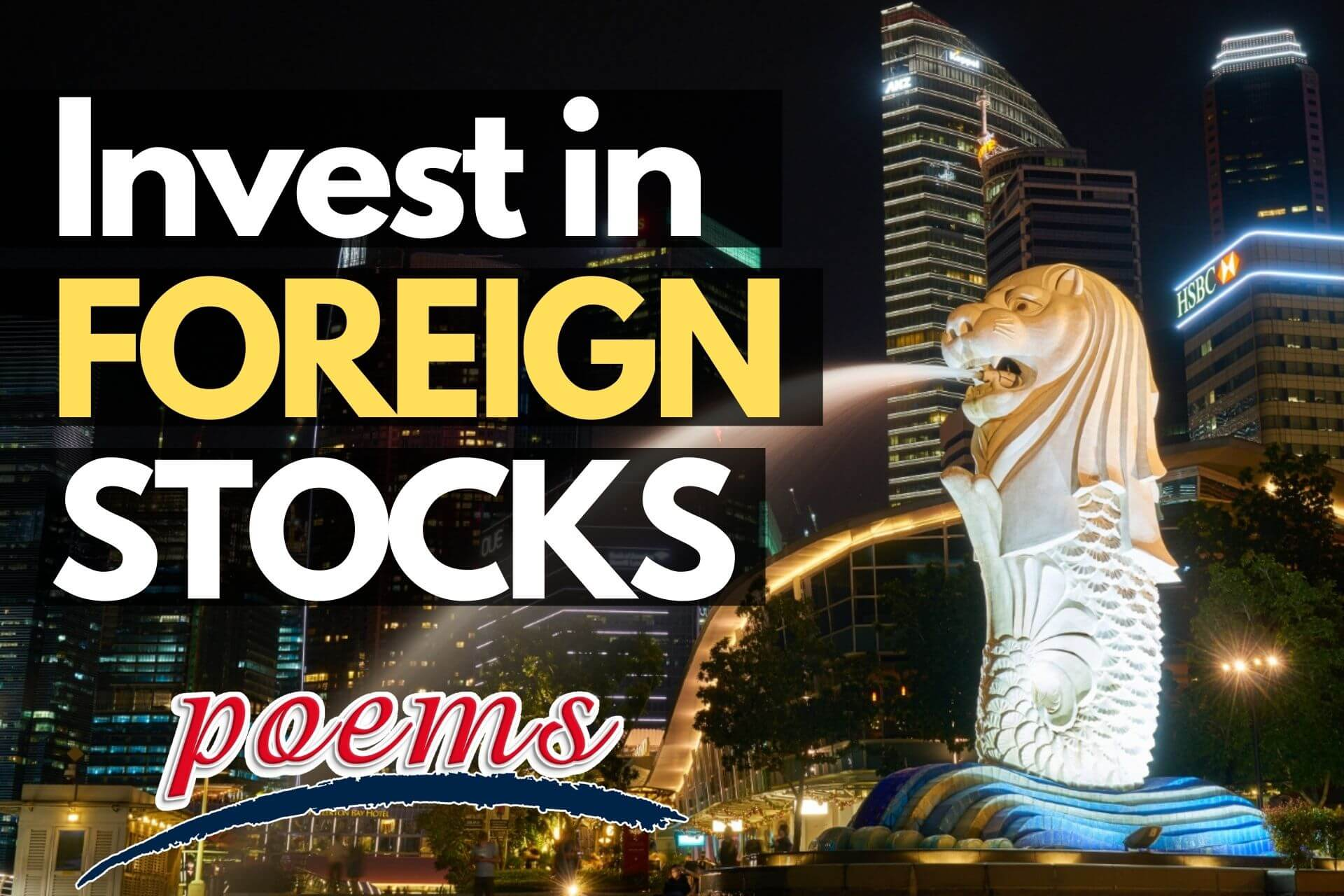 Invest in Foreign Shares with Singapore's No.1 Full Service Broker!