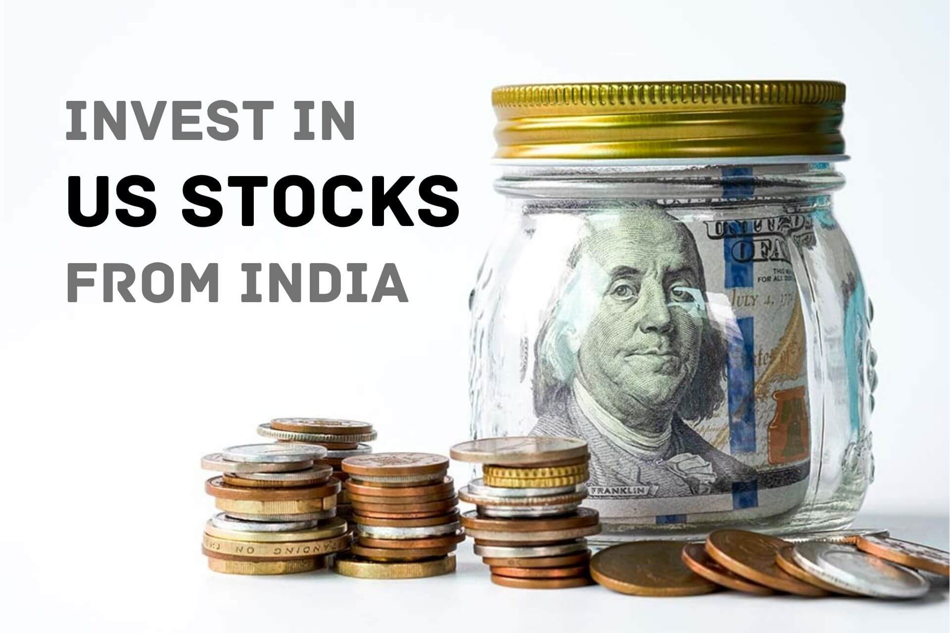 Plan to go Global? Know Here How to Invest in US Stocks from India!