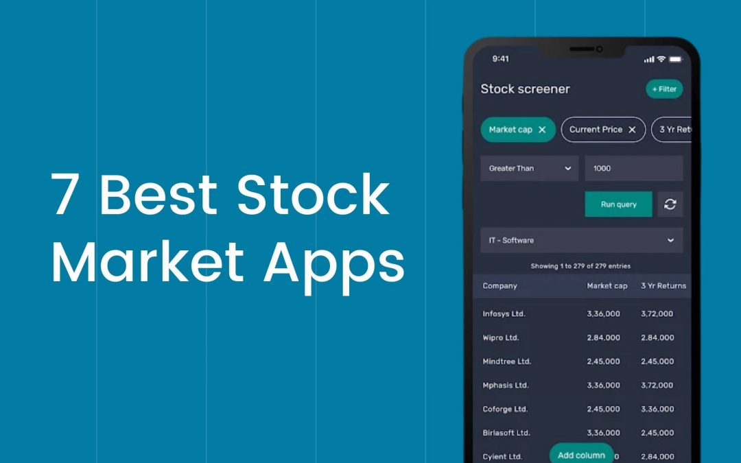 7 Best Stock Market Apps that Make Stock Research 10x Easier!