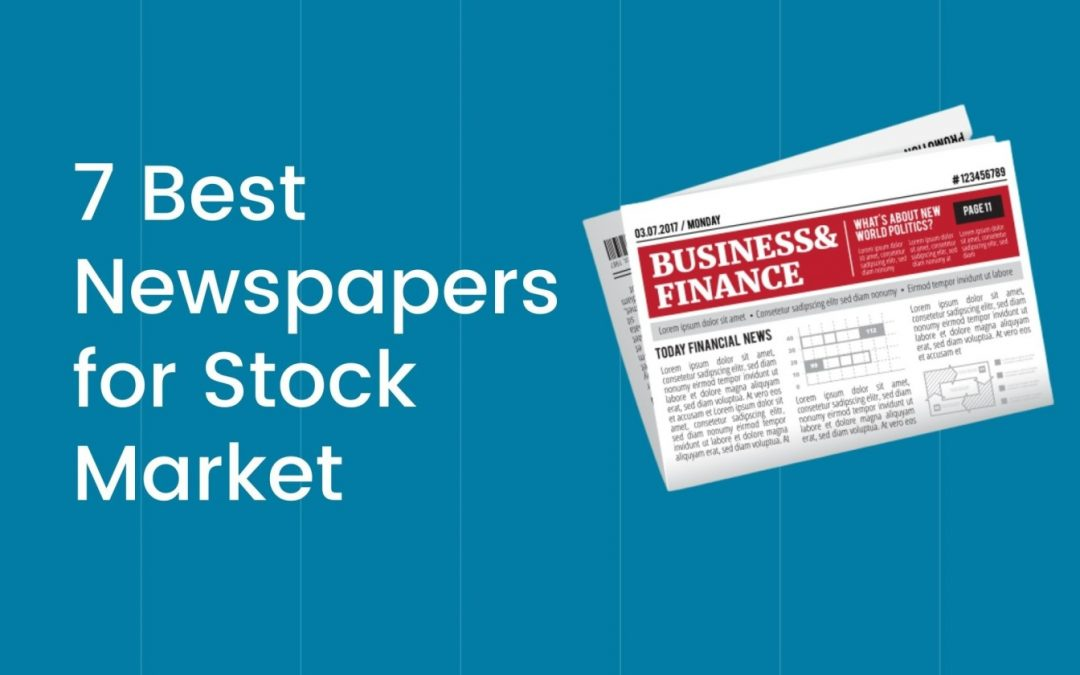 7 Best Newspapers for Stock Market India to Read!