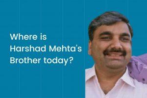 Harshad Mehta's Brother