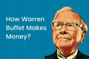 How Warren Buffet Makes Money Cover