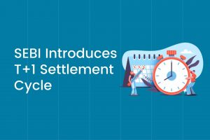 SEBI Introduces T+1 Settlement Cycle Cover Image