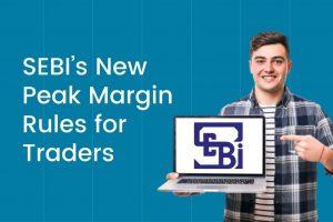 SEBI's New Peak Margin Rules Cover Image