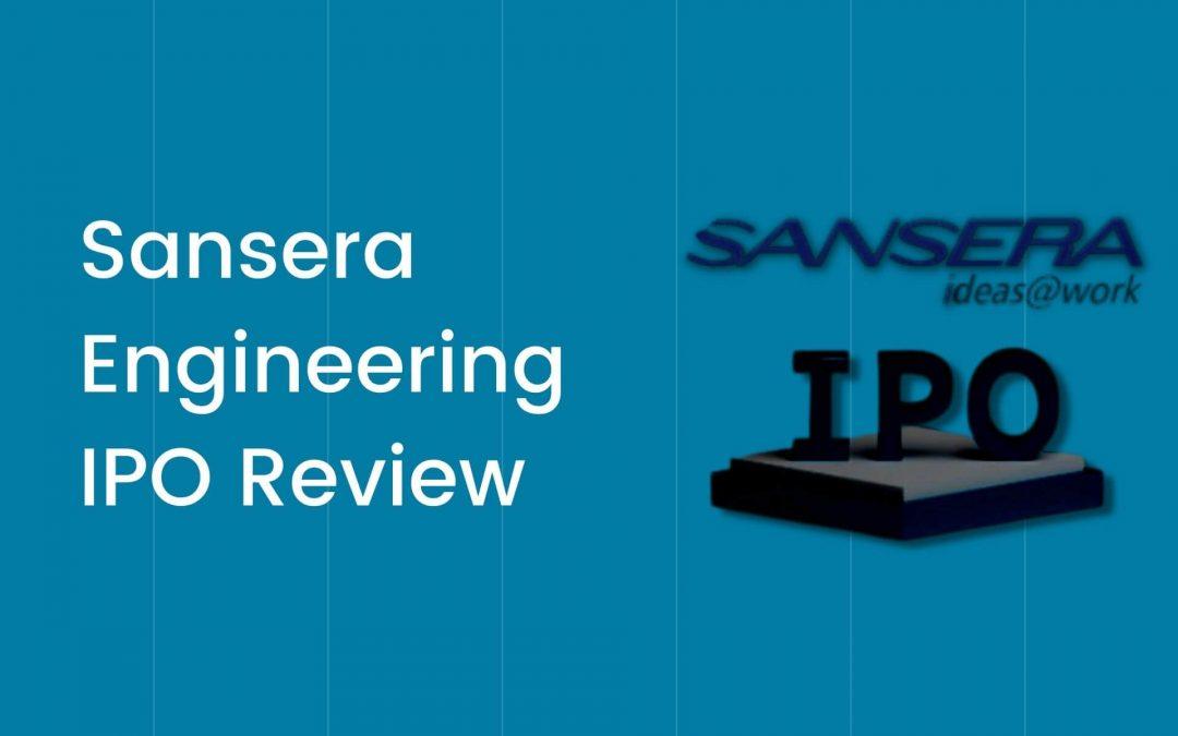 Sansera Engineering IPO Review 2021
