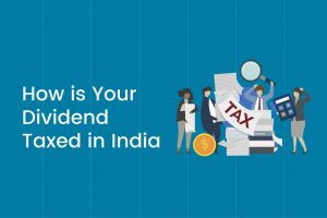 How is Your Dividend Taxed in India Cover