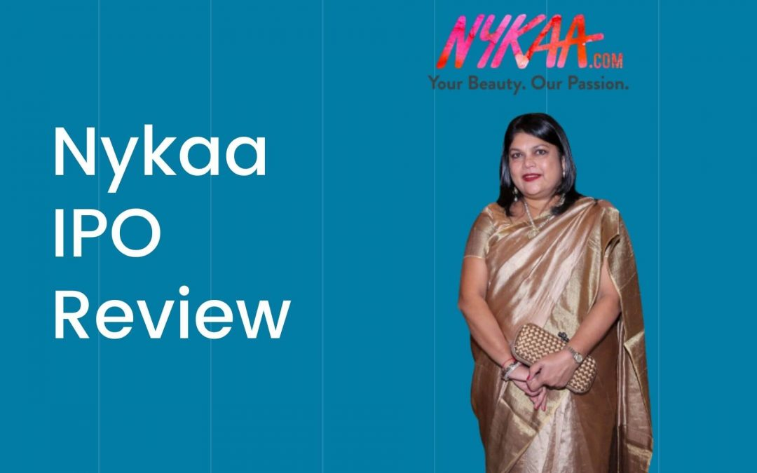 Nykaa IPO Review – IPO Date, Price Band, Listing Date & Details!