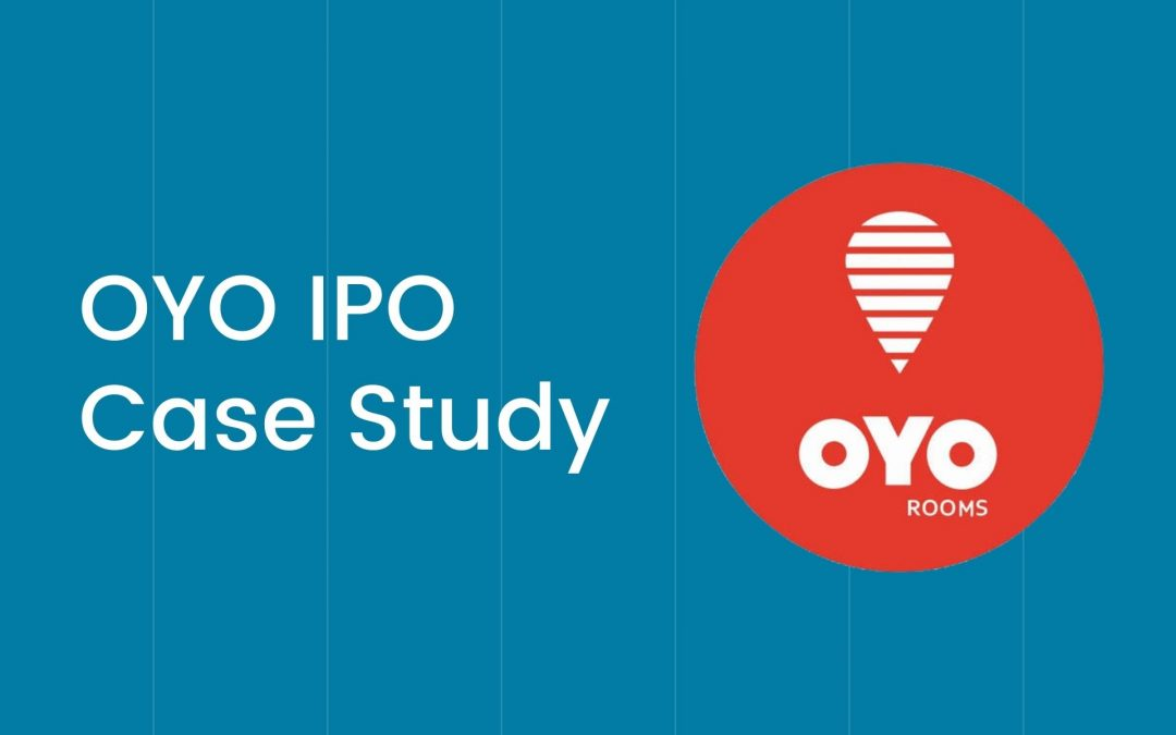 OYO IPO Case Study – Business Model & Financial Performance Explained