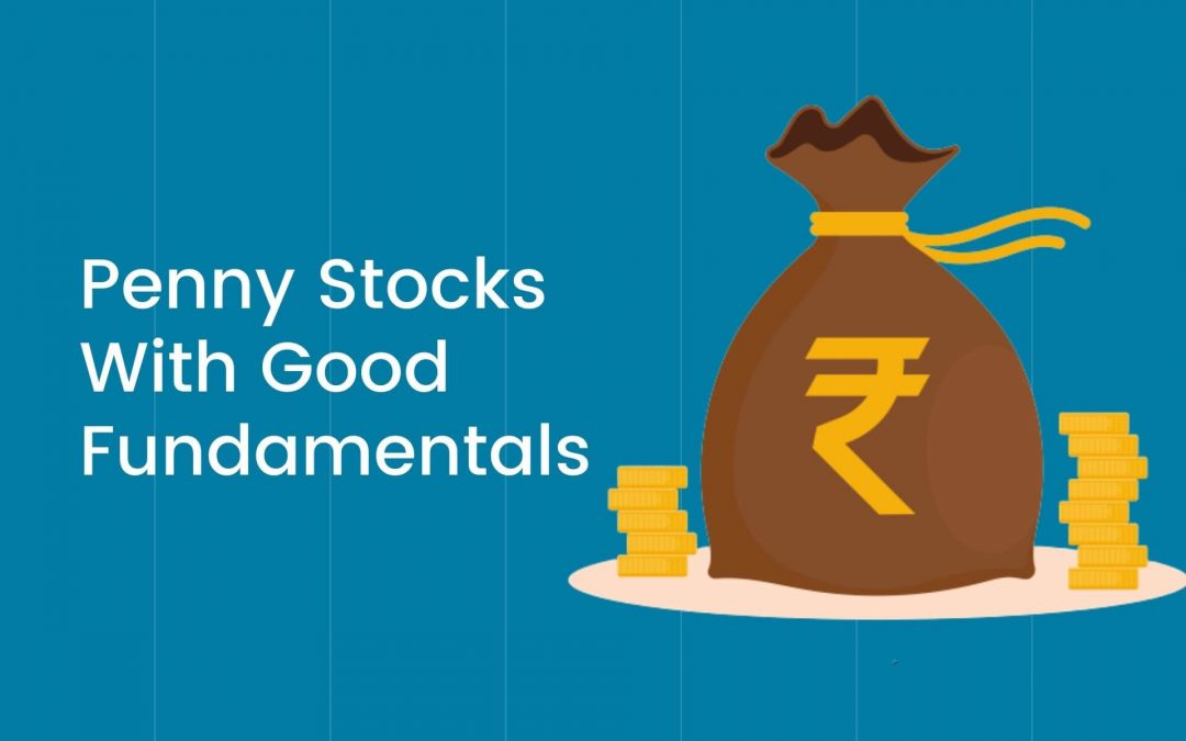Best Penny Stocks in India with Strong Fundamentals
